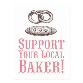 Support Your Local Baker Postcard