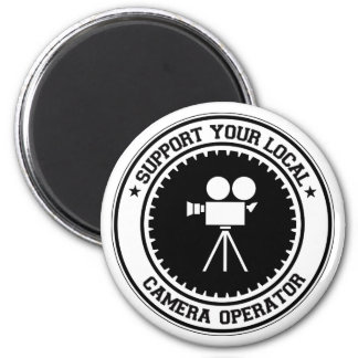 Support Your Local Camera Operator 6 Cm Round Magnet