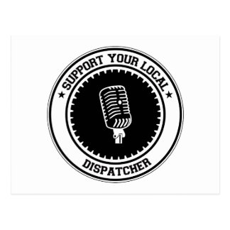 Support Your Local Dispatcher Postcard
