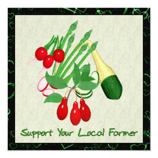 Support Your Local Farmer 13 Cm X 13 Cm Square Invitation Card