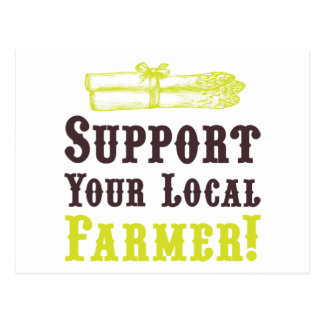 Support Your Local Farmer! Postcard