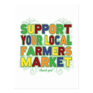 Support Your Local Farmers Market Postcard