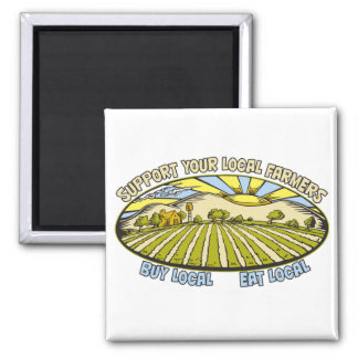 Support Your Local Farmers Square Magnet