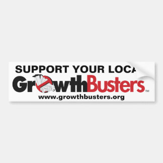 Support Your Local GrowthBusters Bumper Sticker