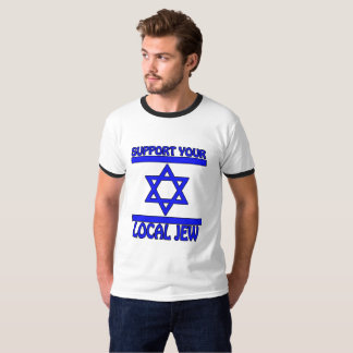 Support Your Local Jew T-Shirt