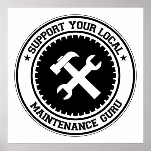 Support Your Local Maintenance Guru Print