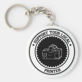 Support Your Local Printer Basic Round Button Key Ring