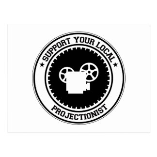 Support Your Local Projectionist Postcard