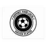 Support Your Local Soccer Player Postcard