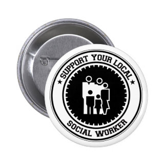 Support Your Local Social Worker Pinback Buttons