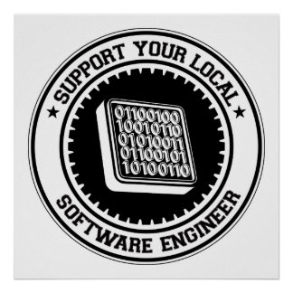 Support Your Local Software Engineer Poster