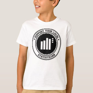 Support Your Local Statistician T-Shirt