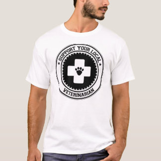Support Your Local Veterinarian T-Shirt