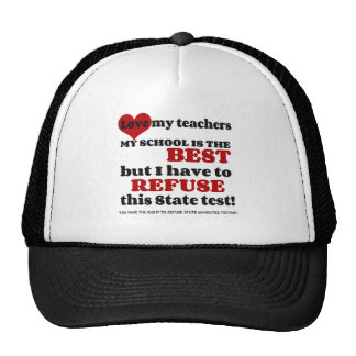 Support your Teacher. Support your School. Opt Out Cap