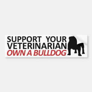 Support Your Vet Own a Bulldog Bumper Sticker