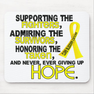 Supporting Admiring Honoring 3.2 Bladder Cancer Mouse Pad