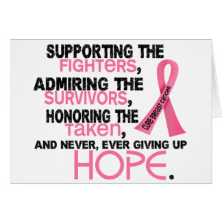 Supporting Admiring Honoring 3.2 Breast Cancer Greeting Card