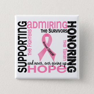 Supporting Admiring Honoring 9 Breast Cancer 15 Cm Square Badge