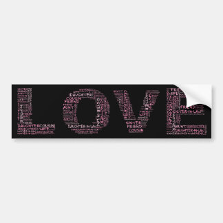 Supporting Loved Ones Pink Text Bumper Stickers