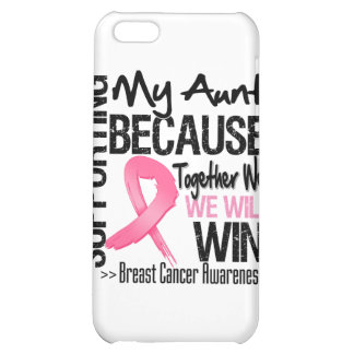 Supporting My Aunt - Breast Cancer Awareness Case For iPhone 5C