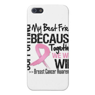 Supporting My Best Friend - Breast Cancer Awarenes Cases For iPhone 5