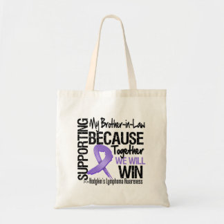 Supporting My Brother-in-Law - Hodgkin's Lymphoma Canvas Bag