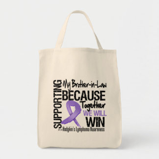 Supporting My Brother-in-Law - Hodgkin's Lymphoma Canvas Bags