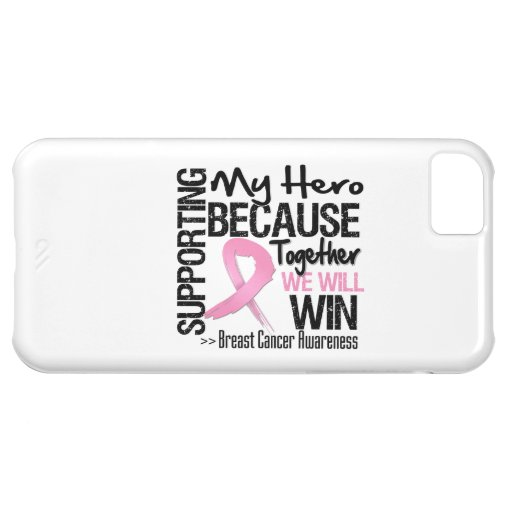 Supporting My Hero - Breast Cancer Awareness Case For iPhone 5C
