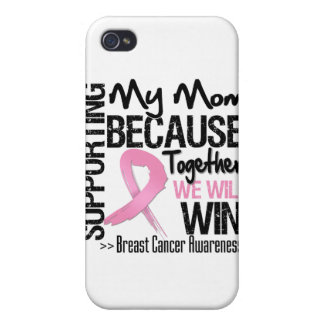 Supporting My Mom - Breast Cancer Awareness iPhone 4 Covers