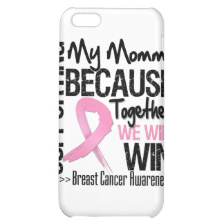 Supporting My Mommy - Breast Cancer Awareness png Cover For iPhone 5C