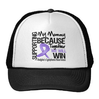 Supporting My Mommy - Hodgkin's Lymphoma Cap