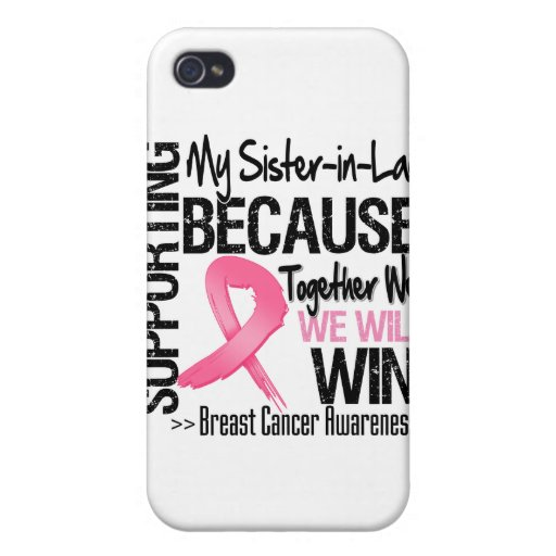 Supporting My Sister-in-Law - Breast Cancer Awaren Cases For iPhone 4