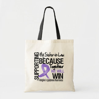Supporting My Sister-in-Law - Hodgkin's Lymphoma Canvas Bags