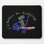 SUPS I'd Rather Be Paddling Mouse Pad