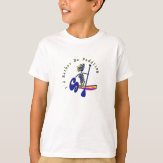 SUPS I'd Rather Be Paddling T-Shirt