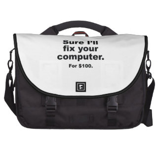 Sure I'll Fix Your Computer. For $100. Laptop Messenger Bag