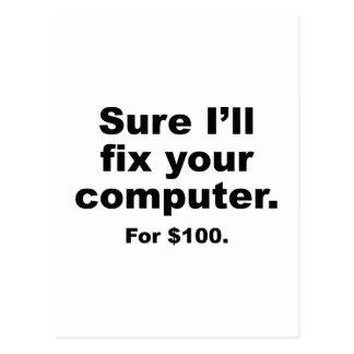 Sure I'll Fix Your Computer. For $100. Postcard