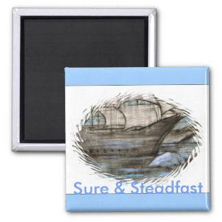 Sure & Steadfast Square Magnet
