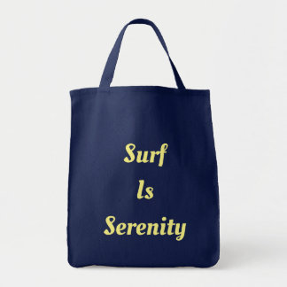 Surf Is Serenity Tote