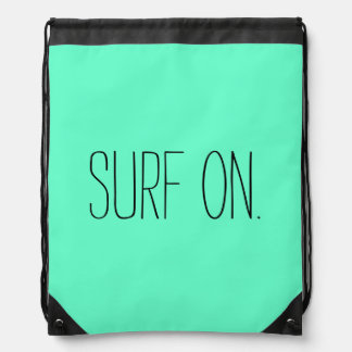 """Surf On"" Draw String Bag"