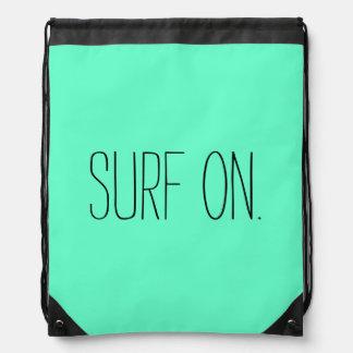 """Surf On"" Draw String Bag Rucksacks"
