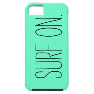 """""""Surf On"""" iPhone 5/5s Case"""