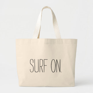 """""""Surf On"""" Jumbo Tote Bag"""