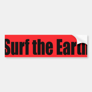 Surf The Earth Car Bumper Sticker
