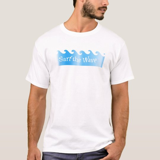surf the wave T-Shirt