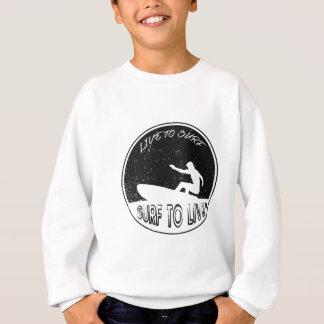 Surf To Live Sweatshirt
