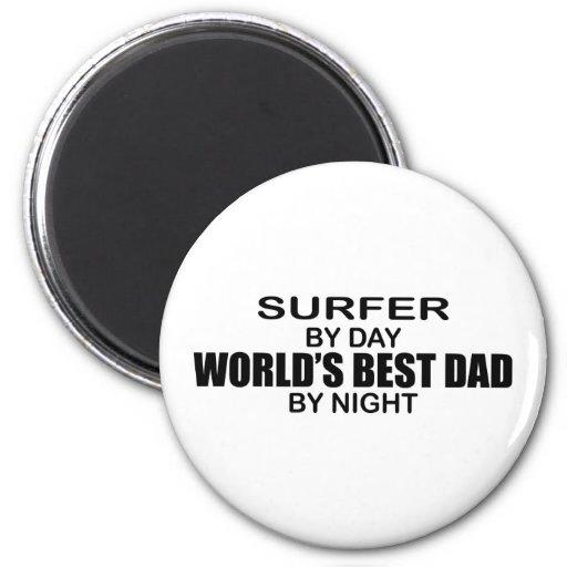 Surfer - World's Best Dad by Night Fridge Magnet