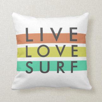 Surfers Live, Love, Surf Pillow