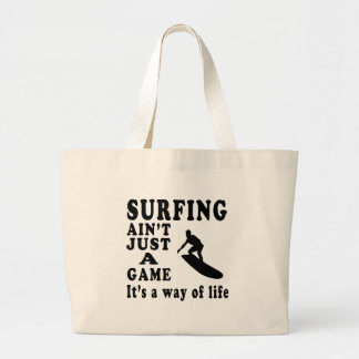 Surfing Ain t Just A Game It s A Way Of Life Canvas Bag