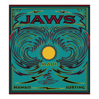 SURFING MAUI HAWAII JAWS POSTER